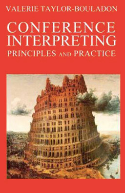 Conference Interpreting, Principles & Practice